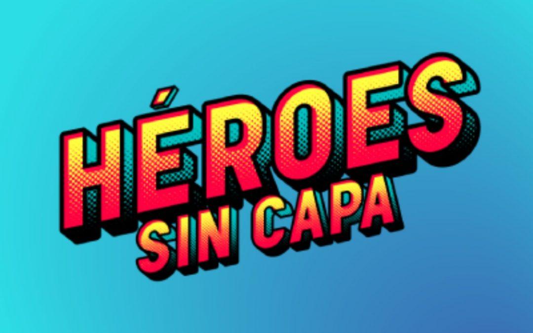 Héroes Sin Capa – JCI